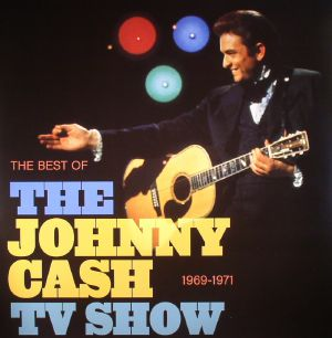 CASH, Johnny/VARIOUS - The Best Of The Johnny Cash TV Show 1969-1971 (Record Store Day 2016)