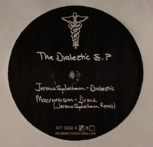 SYDENHAM, Jerome/MACROMISM/NON REVERSIBLE/ECHOPLEY - The Dialectic EP
