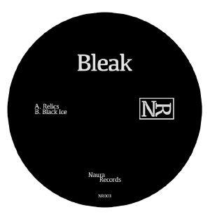 BLEAK - Relics EP