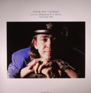 VAUGHAN, Stevie Ray - Live In Albuquerque & In Denver: November 1989