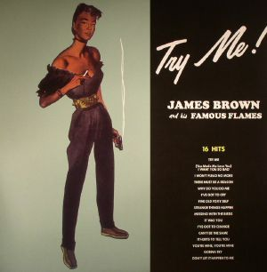 BROWN, James & HIS FAMOUS FLAMES - Try Me!
