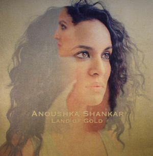 SHANKAR, Anoushka - Land Of Gold