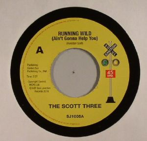 SCOTT THREE, The - Running Wild (Ain't Gonna Help You)