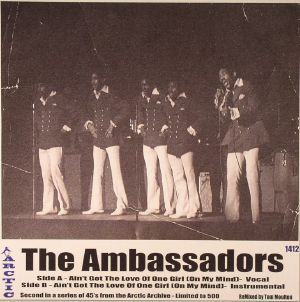 AMBASSADORS, The - Ain't Got The Love Of One Girl (On My Mind)