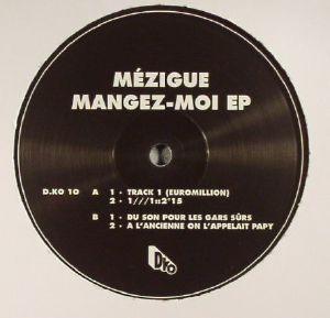 MEZIGUE - Mangez Moi EP