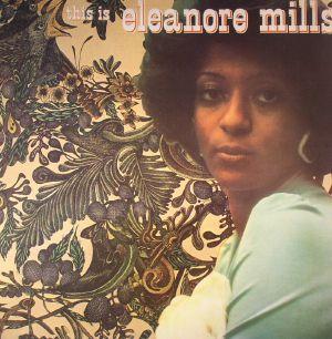 MILLS, Eleanore - This Is Eleanore Mills