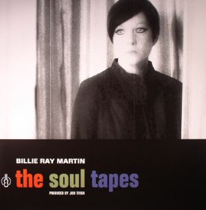 MARTIN, Billie Ray - The Soul Tapes
