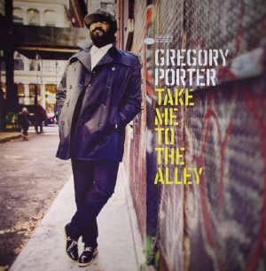 PORTER, Gregory - Take Me To The Alley