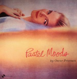 PETERSON, Oscar - Pastel Moods