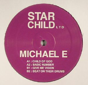 MICHAEL E - Child Of God
