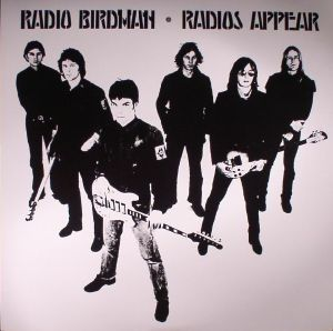 RADIO BIRDMAN - Radios Appear (reissue)