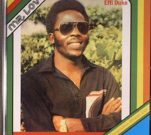 DUKE, Effi & THE LOVE FAMILY - Mr Love