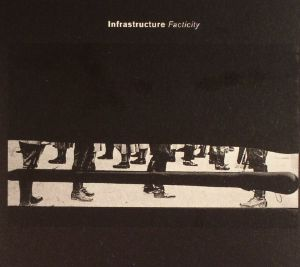 VARIOUS - Infrastructure Facticity