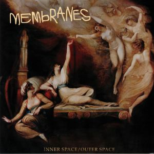 MEMBRANES, The - Inner Space/Outer Space