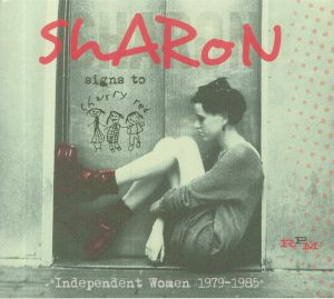 VARIOUS - Sharon Signs To Cherry Red: Independent Women 1979-1985