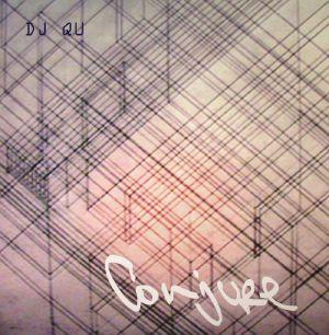 DJ QU - Conjure