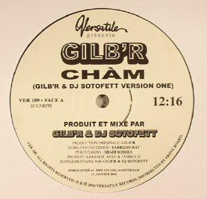 GILB'R - Cham EP