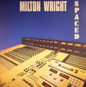 WRIGHT, Milton - Spaced