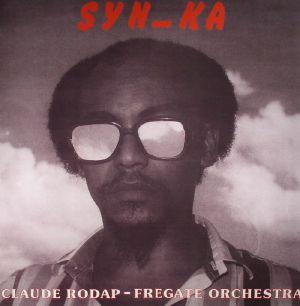 RODAP, Claude/FREGATE ORCHESTRA - Syn Ka