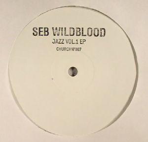 WILDBLOOD, Seb - Jazz Vol 1 EP
