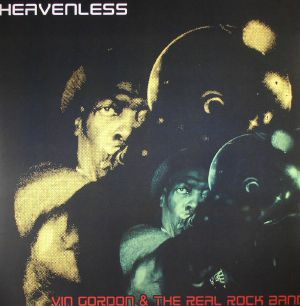 GORDON, Vin & THE REAL ROCK BAND - Heavenless