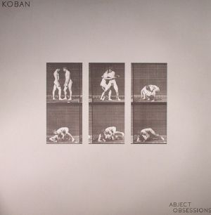 KOBAN - Abject Obsessions