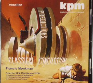 MONKMAN, Francis - Classical Percussion & Predictions:The KPM 1000 Series