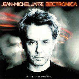 JARRE, Jean Michel - Electronica 1: The Time Machine