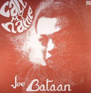 BATAAN, Joe - Call My Name