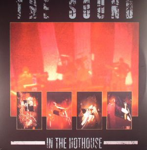 SOUND, The - In The Hothouse