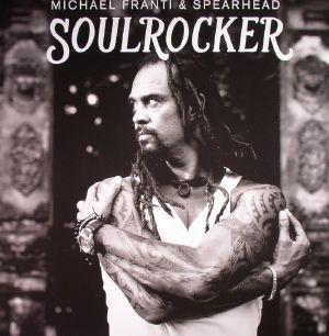 FRANTI, Michael/SPEARHEAD - Soulrocker
