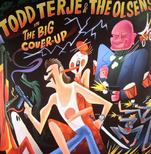 TERJE, Todd/THE OLSENS - The Big Cover Up