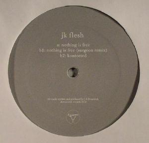 JK FLESH - Nothing Is Free