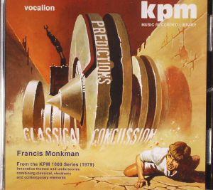 MONKMAN, Francis - Classical Concussion & Predictions: The KPM 1000 Series