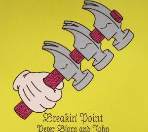 PETER BJORN & JOHN - Breakin' Point