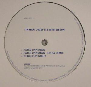 TIN MAN/JOZEF K/WINTER SON - Fates Unknown
