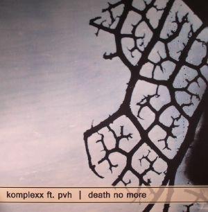 KOMPLEXX feat PVH - Death No More