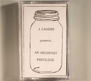 ZAGERS, Jeff - An Archivist Privilege