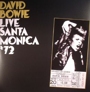 BOWIE, David - Live Santa Monica '72