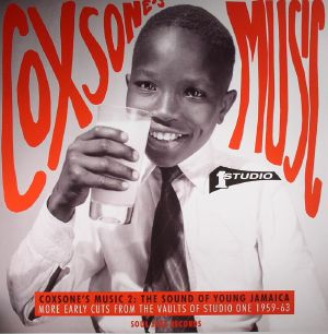 SOUL JAZZ RECORDS/VARIOUS - Coxsone's Music 2: The Sound Of Young Jamaica: More Early Cuts From The Vaults Of Studio One 1959-63