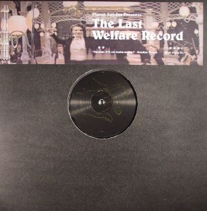 PLANET SUNDAE - Planet Sundae Presents: The Last Welfare Record