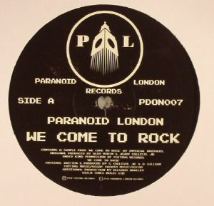 PARANOID LONDON - We Come To Rock