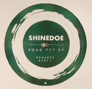 SHINEDOE - Road 777: EP Remixes Part 1