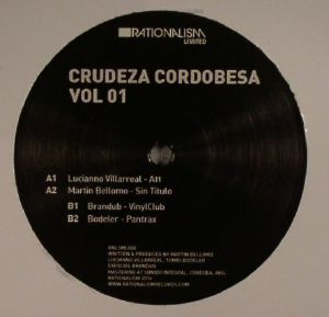 VILLARREAL, Lucianno/MARTIN BELLOMO/BRANDUB/BODELER - Crudeza Cordobesa Vol 01