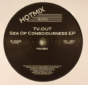 TV OUT - Sea Of Consciousness EP