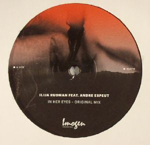 RUDMAN, Ilija feat ANDRE ESPEUT - In Her Eyes (including Charles Webster remix)