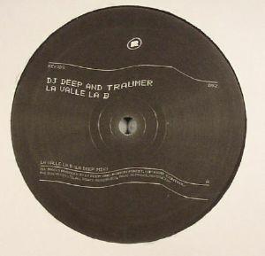 DJ DEEP/TRAUMER - La Valle La B
