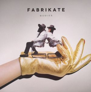 FABRIKATE - Bodies