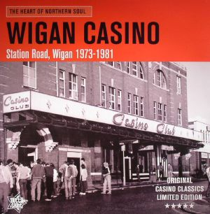 VARIOUS - The Heart Of Northern Soul: Wigan Casino Soul Club 1973-1981