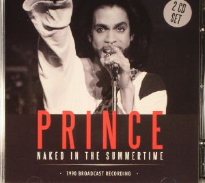 PRINCE - Naked In The Summertime: 1990 Broadcast Recording